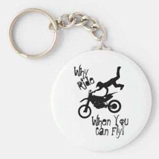 Why Ride? Keychain