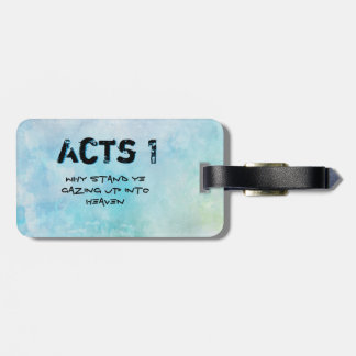 Why stand ye gazing up into heaven luggage tag