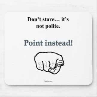 Why Stare When You Can Point Mouse Pad