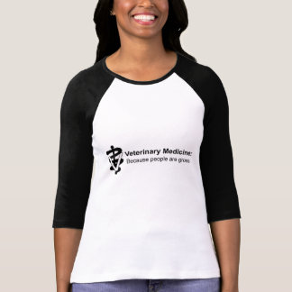 Why Veterinary Medicine? 3/4 Sleeve Womens T-Shirt
