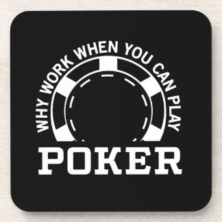 Why Work When You Can Play Poker Coaster