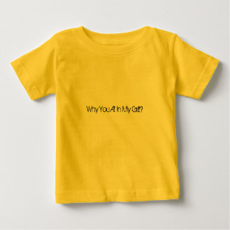 Why You All In My Grill? Tees