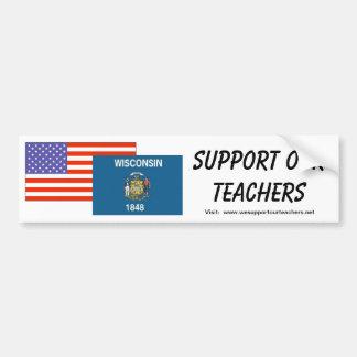 WI--Support Our Teachers Bumper Sticker