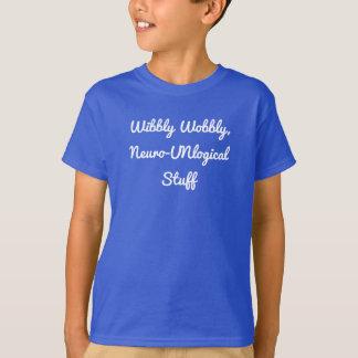 Wibbly Wobbly Neuro-UNlogcial Stuff Child's Shirt