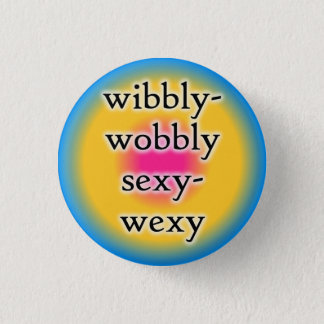Wibbly-wobbly pansexual 1 1 inch round button