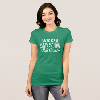 Wicked Awesome St. Patrick's Day Pub Crawl T-Shirt