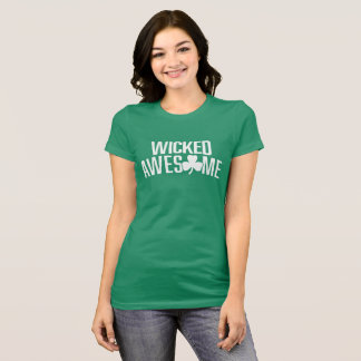 Wicked Awesome St. Patrick's Day T-Shirt