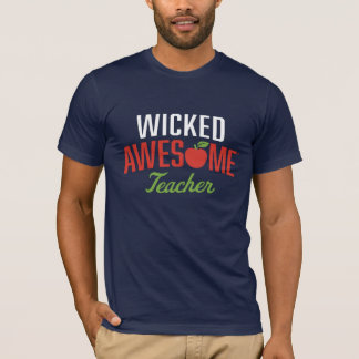 Wicked Awesome Teacher T-Shirt