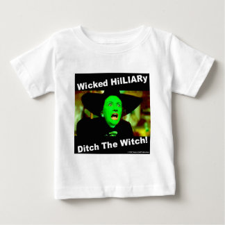 Wicked Hillary Ditch The Witch Baby T-Shirt