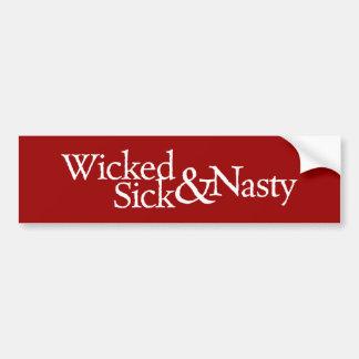 Wicked Sick & Nasty Bumper Sticker