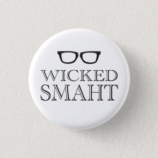 Wicked Smaht(Smart) Boston Speak Humor 1 Inch Round Button