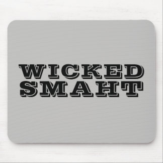 Wicked Smart Smaht | Funny Yankee Boston Accent Mouse Pad