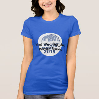Wicked Weather - Boston Record Buried! T-Shirt