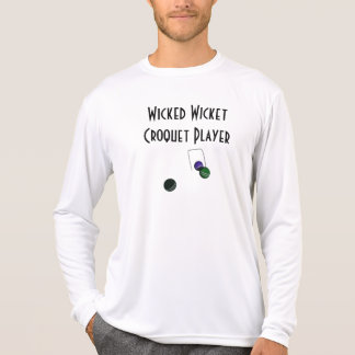 Wicked Wicket Croquet Player Funny Shirts