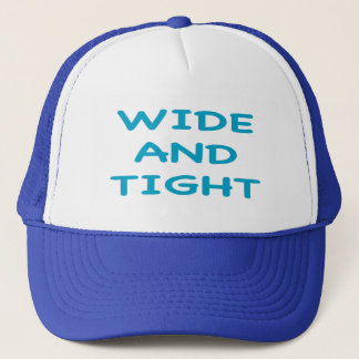 WIDE AND TIGHT TRUCKER HAT