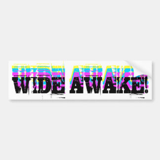 Wide Awake Bumper Sticker