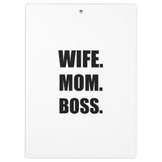 Wife Boss Mom Clipboard