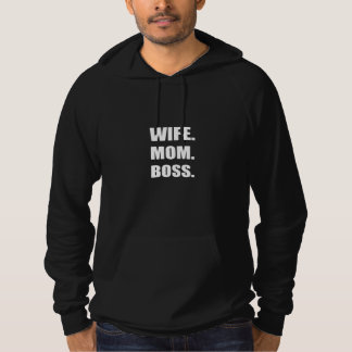Wife Boss Mom Hoodie