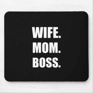 Wife Boss Mom Mouse Pad