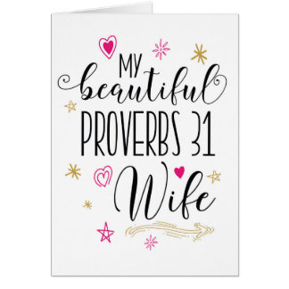 Wife Encouragement, Religious - Proverbs 31 Wife Card