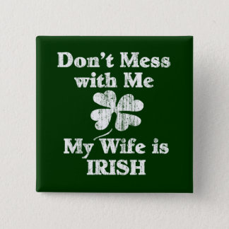 Wife is Irish 2 Inch Square Button