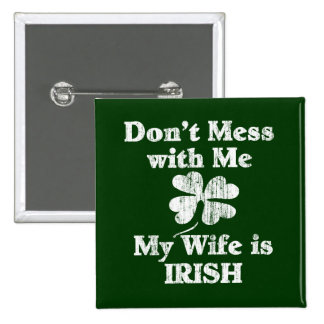 Wife is Irish Buttons