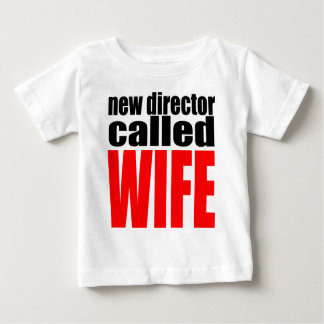 wife marriage joke director newlywed reality quote baby T-Shirt