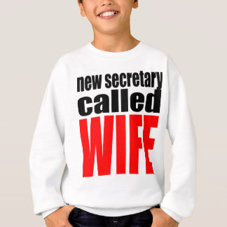 wife marriage joke marrying newlywed reality quote sweatshirt