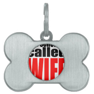 wife marriage joke schedule newlywed reality quote pet ID tag