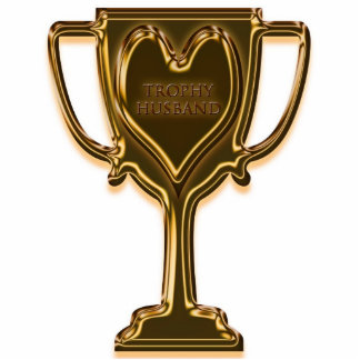 wife marriage trophy+wife award best+wife funny hu cut outs