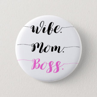 Wife mom boss calligraphy style 2 inch round button