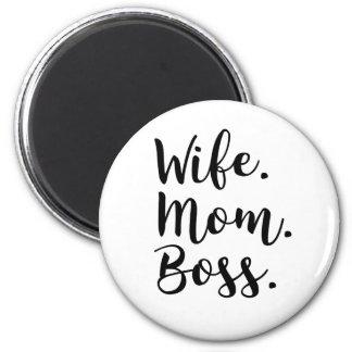 wife mom boss magnet
