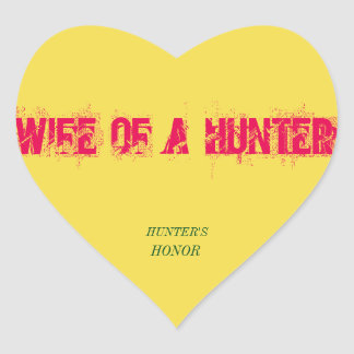 WIFE OF A HUNTER STICKER