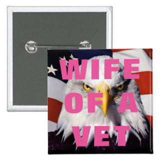 WIFE OF A VET 2 INCH SQUARE BUTTON