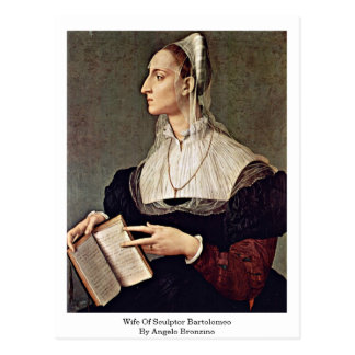 Wife Of Sculptor Bartolomeo By Angelo Bronzino Postcard