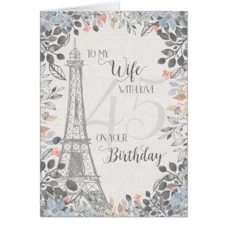 Wife Romantic 45th Birthday Eiffel Tower Card