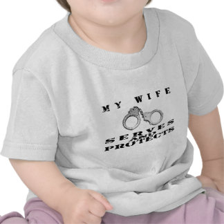 Wife Serves Protects - Cuffs Tee Shirt