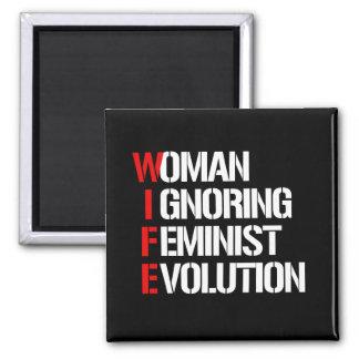 WIFE - Woman Ignoring Feminist Evolution --  white Magnet