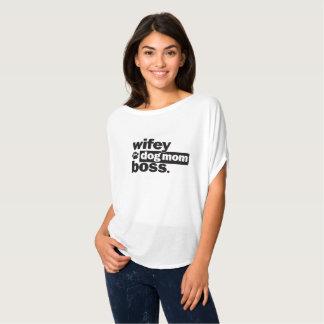 Wifey Dog Mom Boss Funny Shirt