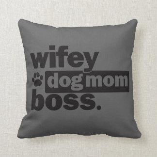 Wifey Dog Mom Boss Throw Pillow
