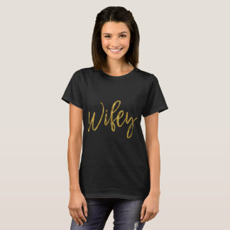 Wifey Gold Foil Typography Shirt
