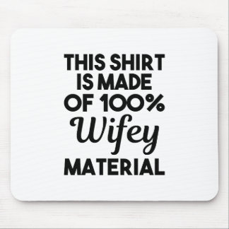 Wifey Material Mouse Pad