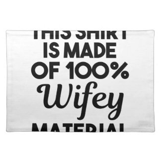 Wifey Material Placemat