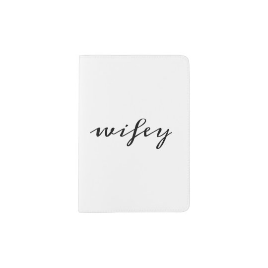 Wifey script passport holder