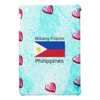 Wikang Filipino Language And Philippines Flag Case For The iPad Mini