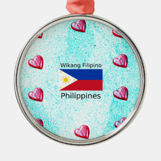 Wikang Filipino Language And Philippines Flag Metal Ornament