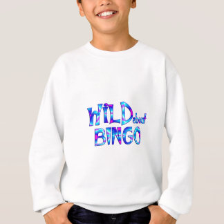 Wild About Bingo Sweatshirt