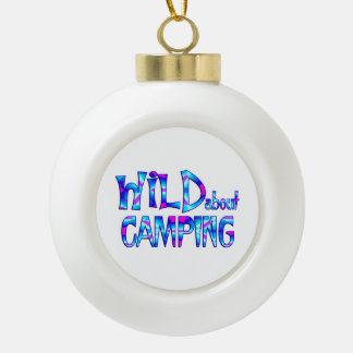 Wild About Camping Ceramic Ball Christmas Ornament