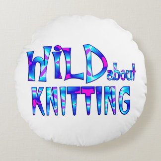 Wild About Knitting Round Pillow