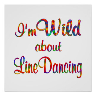 Wild About Line Dancing Print